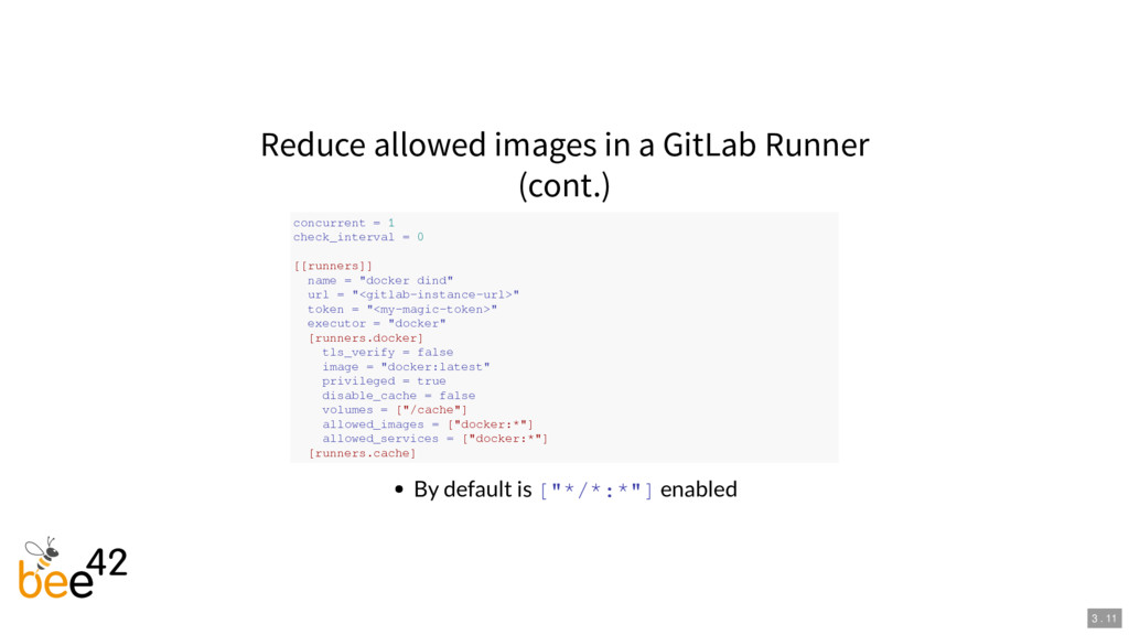 Reduce allowed images in a GitLab Runner (cont....