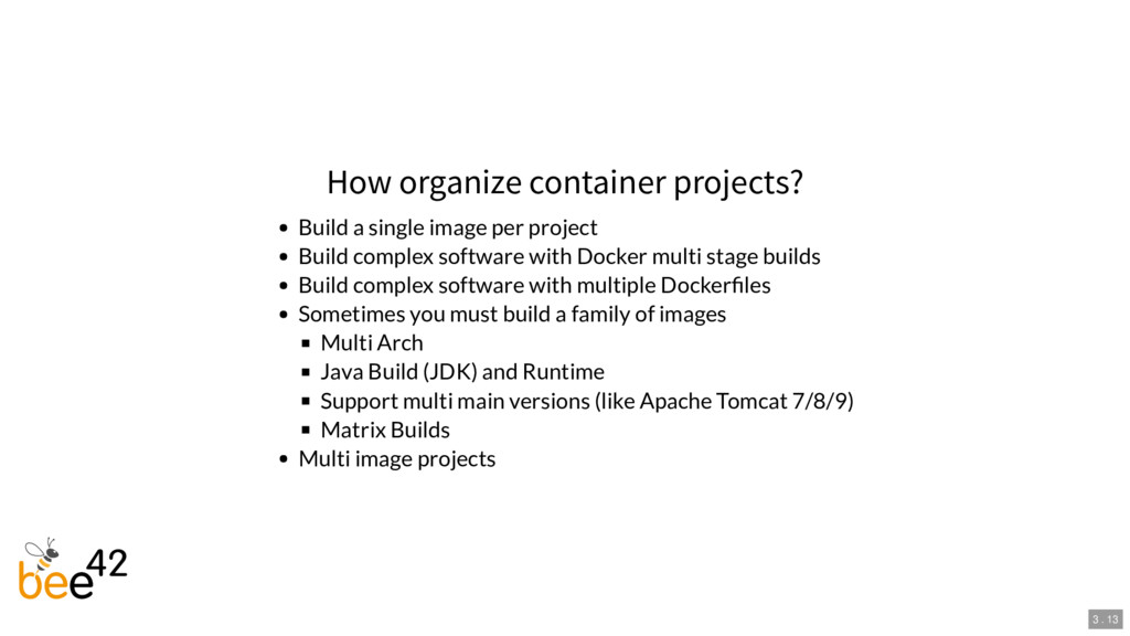 How organize container projects? Build a single...
