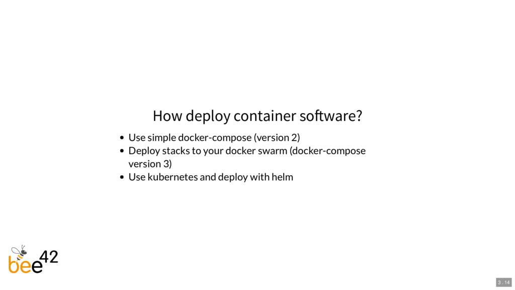 How deploy container so ware? Use simple docker...