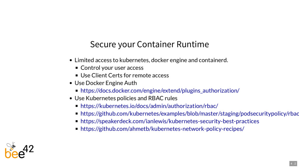 Secure your Container Runtime Limited access to...