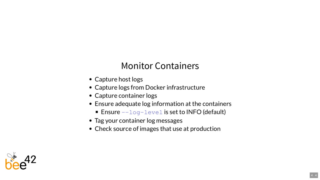 Monitor Containers Capture host logs Capture lo...