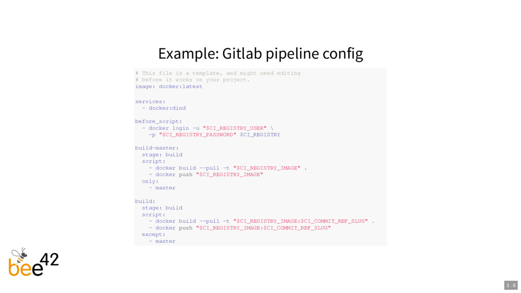 Example: Gitlab pipeline config # This file is ...