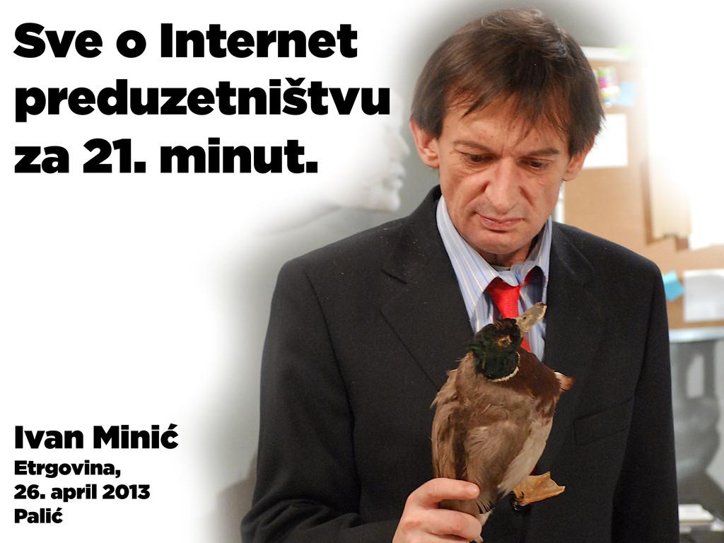 Ivan Minić Etrgovina, 26. april 2013 Palić Sve ...