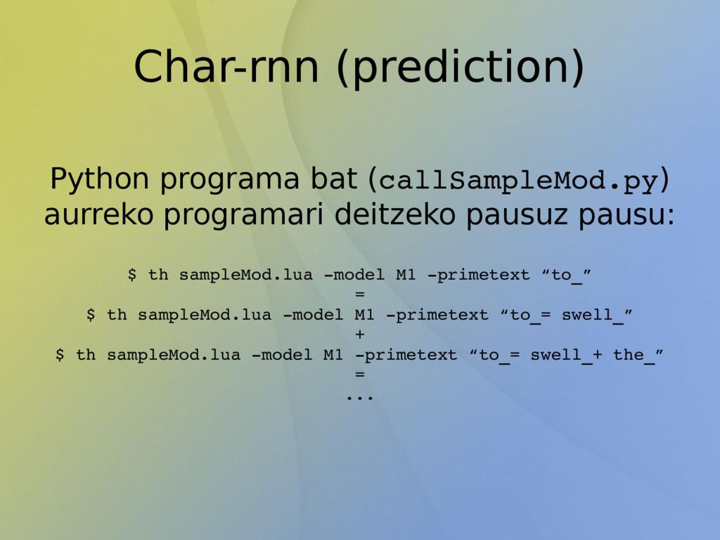 Char-rnn (prediction) Python programa bat (call...