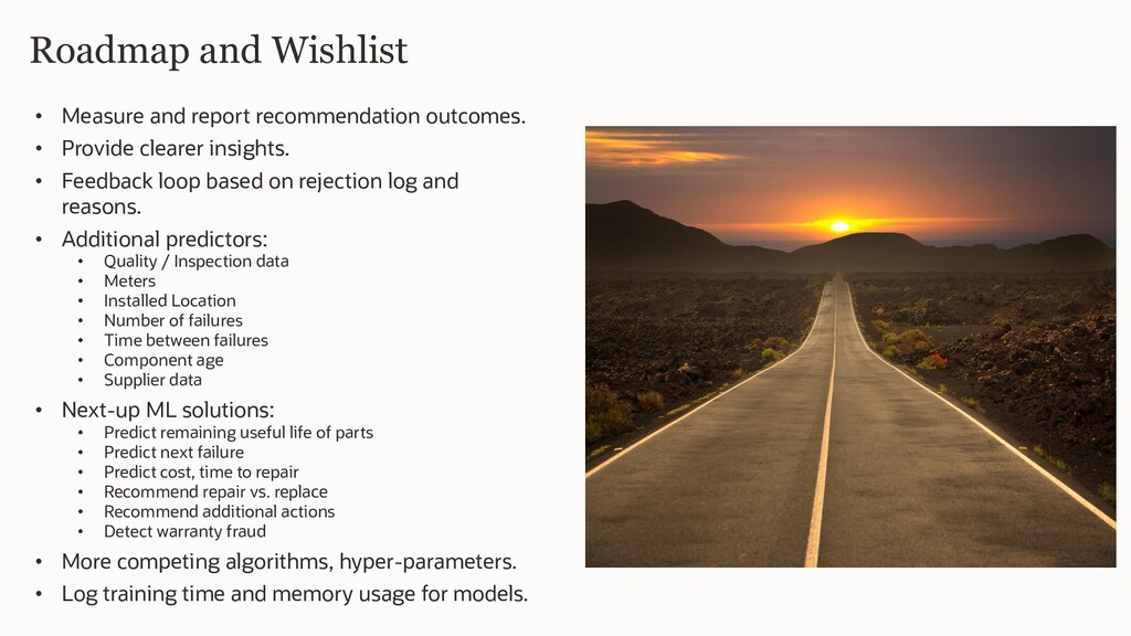 Roadmap and Wishlist • Measure and report recom...