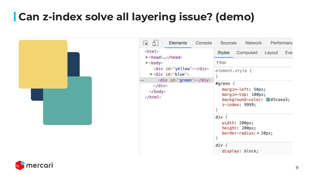 8 Can z-index solve all layering issue? (demo)