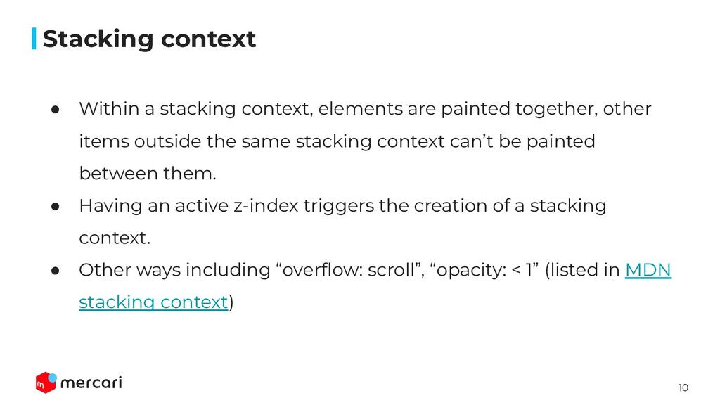 10 ● Within a stacking context, elements are pa...