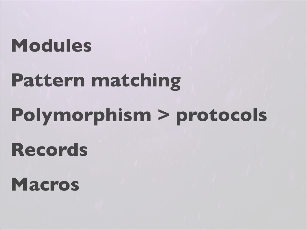 Modules Pattern matching Polymorphism > protoco...