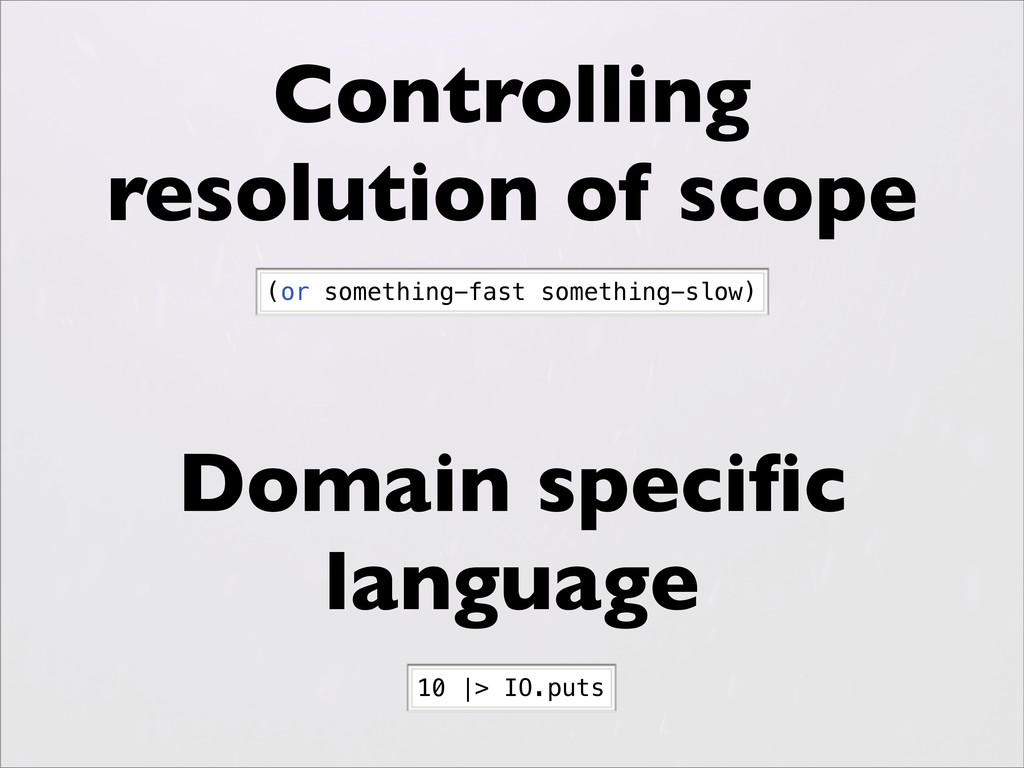 Controlling resolution of scope Domain specific ...