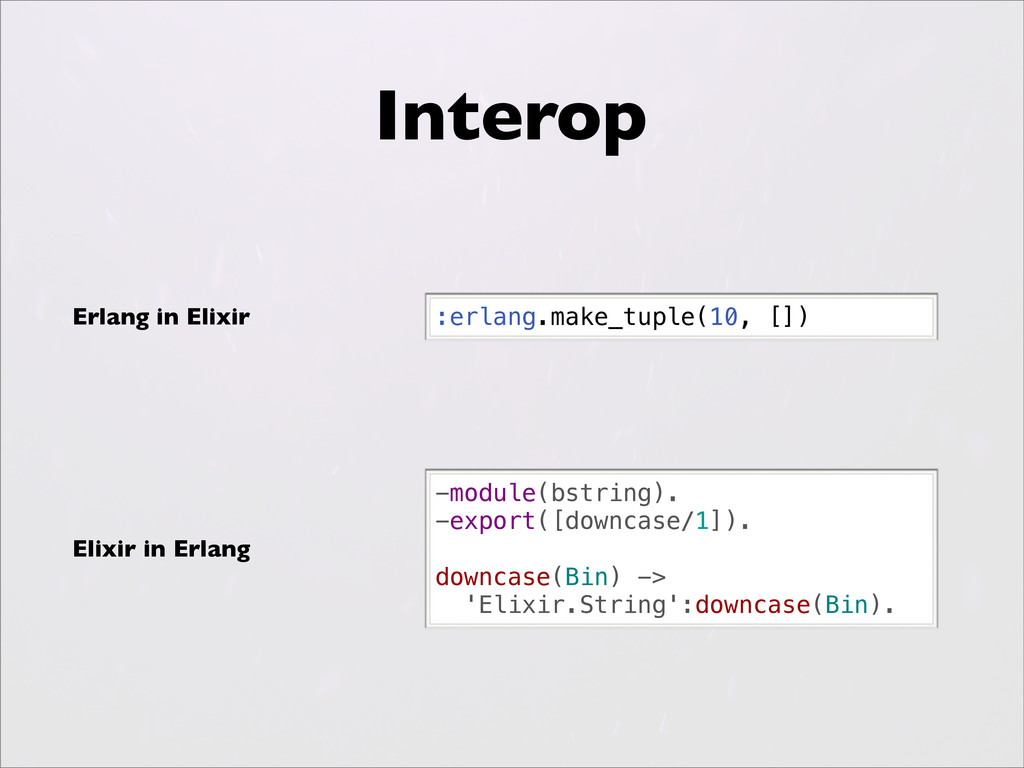 Interop :erlang.make_tuple(10, []) -module(bstr...