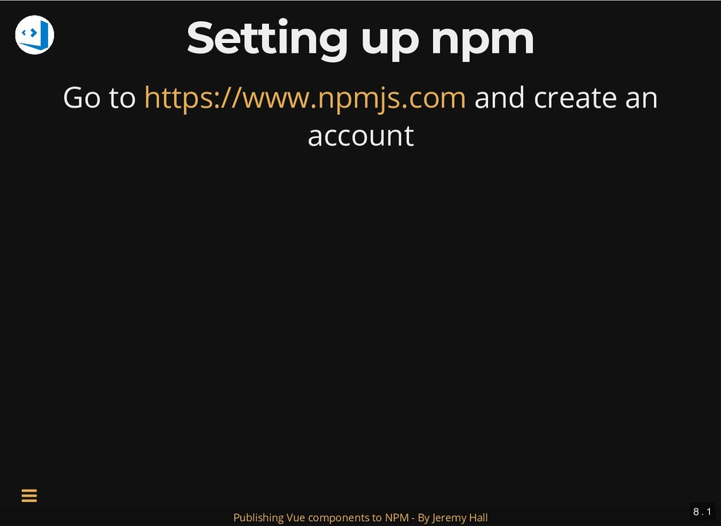 Setting up npm Setting up npm Go to and create ...