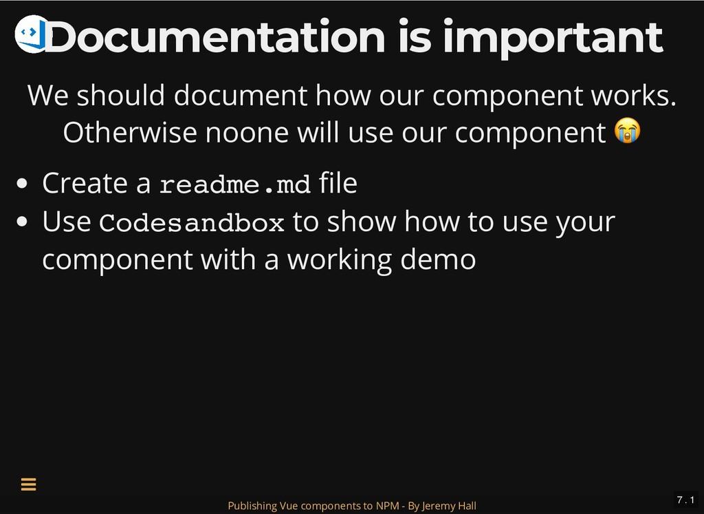 Documentation is important Documentation is imp...