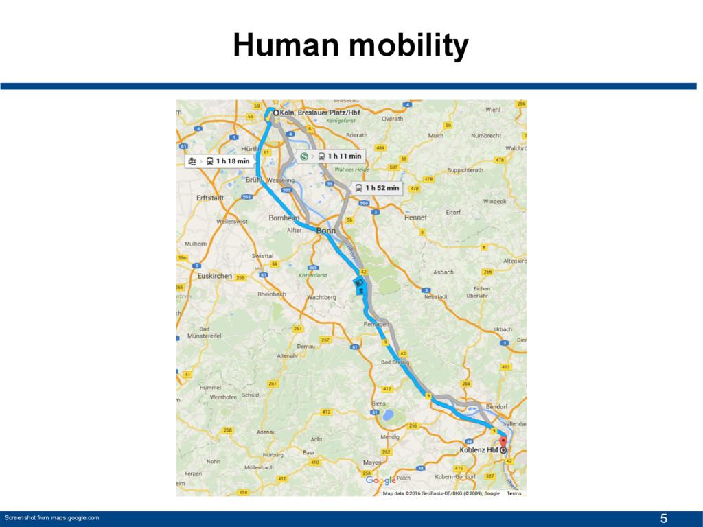 5 Human mobility Screenshot from maps.google.com