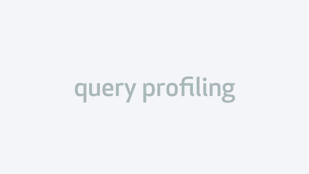 query profiling