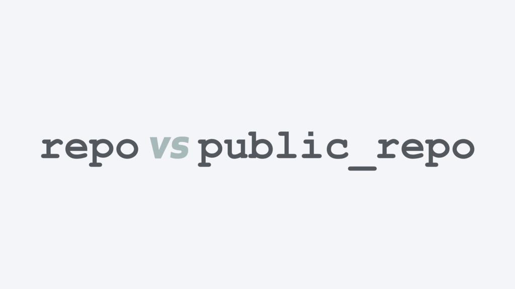 repo vs public_repo
