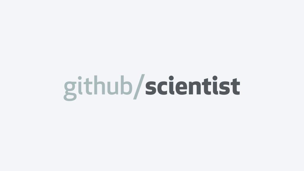 github/scientist