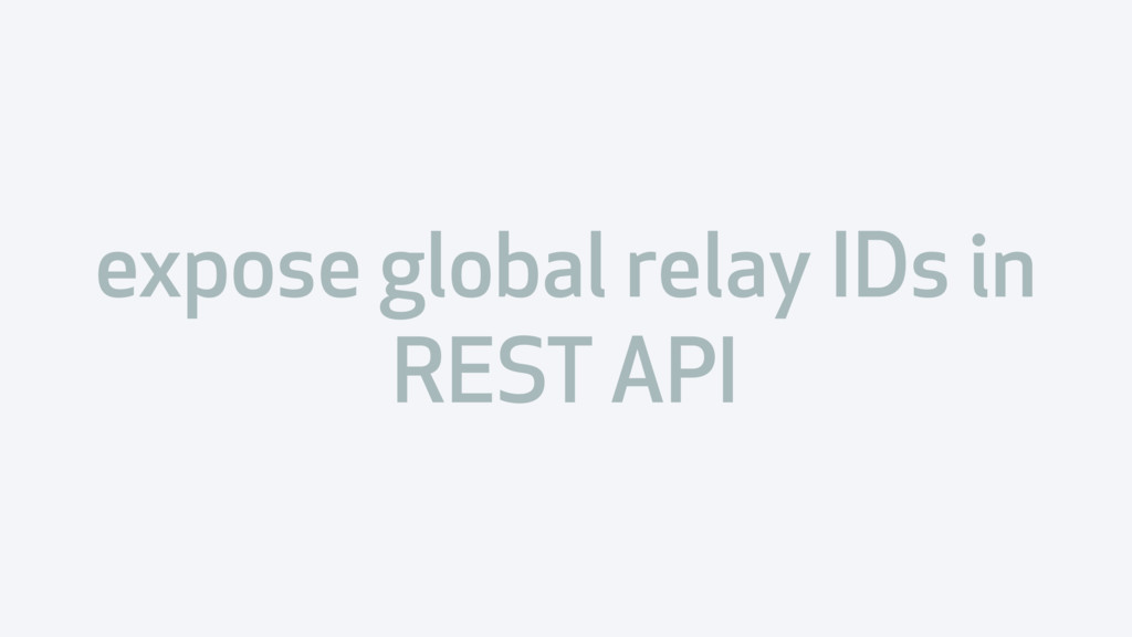 expose global relay IDs in REST API