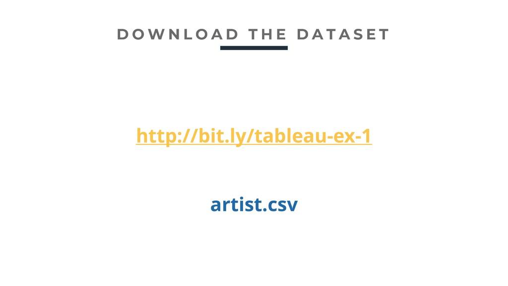 http://bit.ly/tableau-ex-1 artist.csv