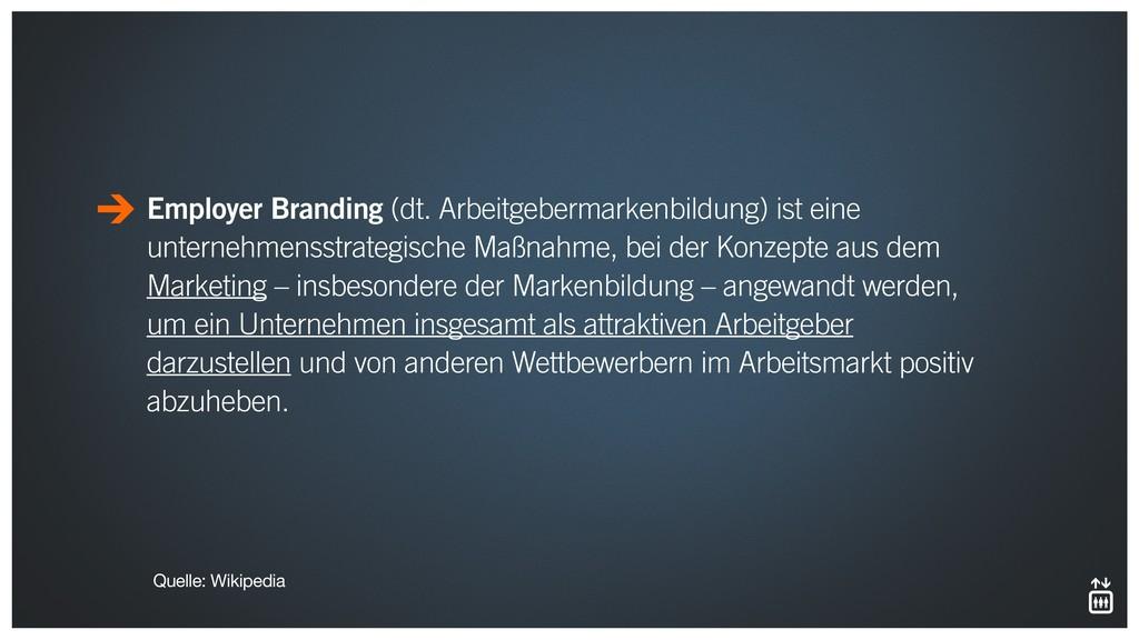 Employer Branding (dt. Arbeitgebermarkenbildung...