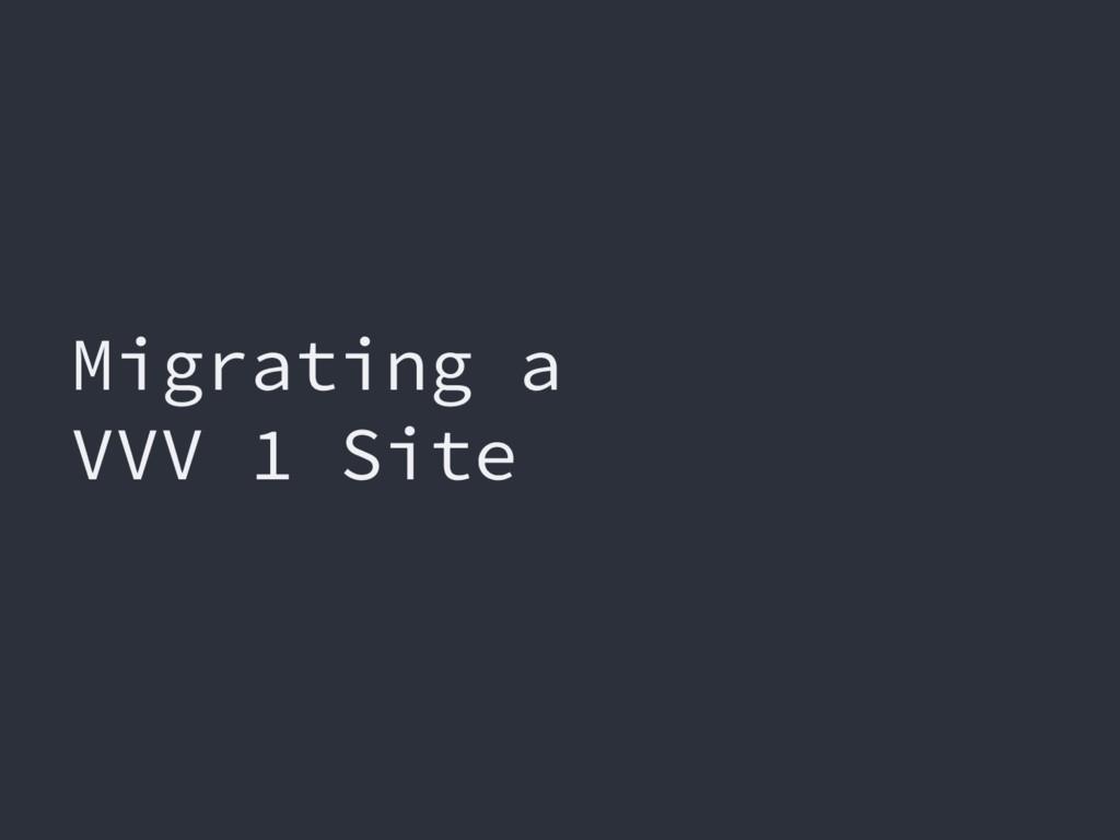 Migrating a VVV 1 Site