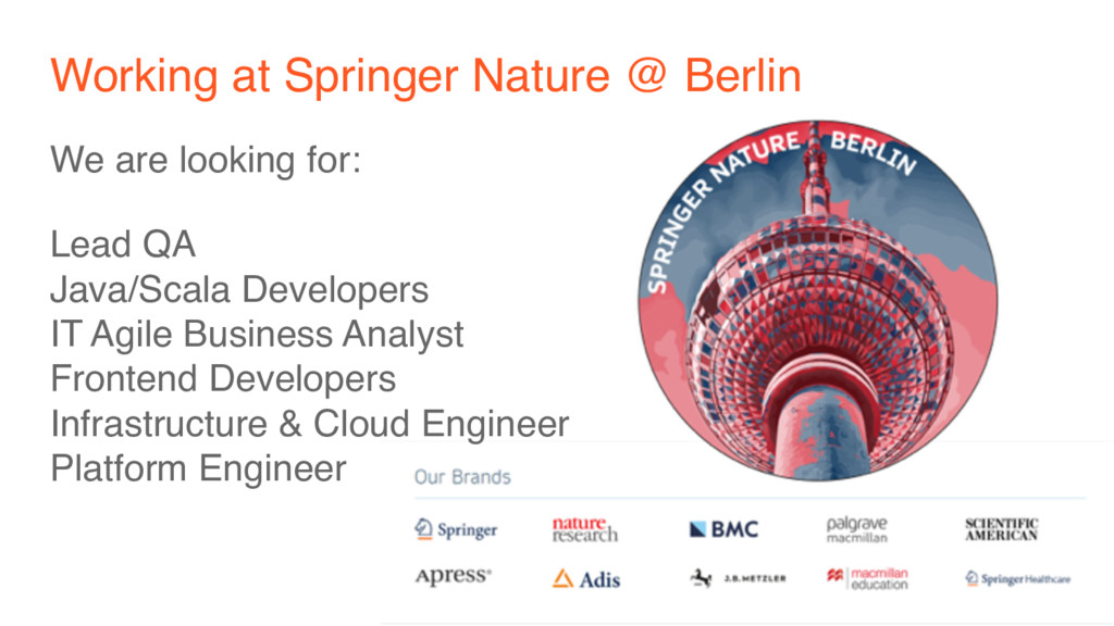 Working at Springer Nature @ Berlin We are look...