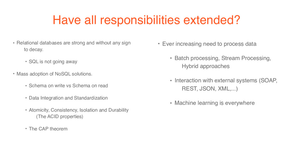 Have all responsibilities extended? • Relationa...
