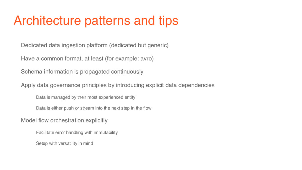 Architecture patterns and tips Dedicated data i...