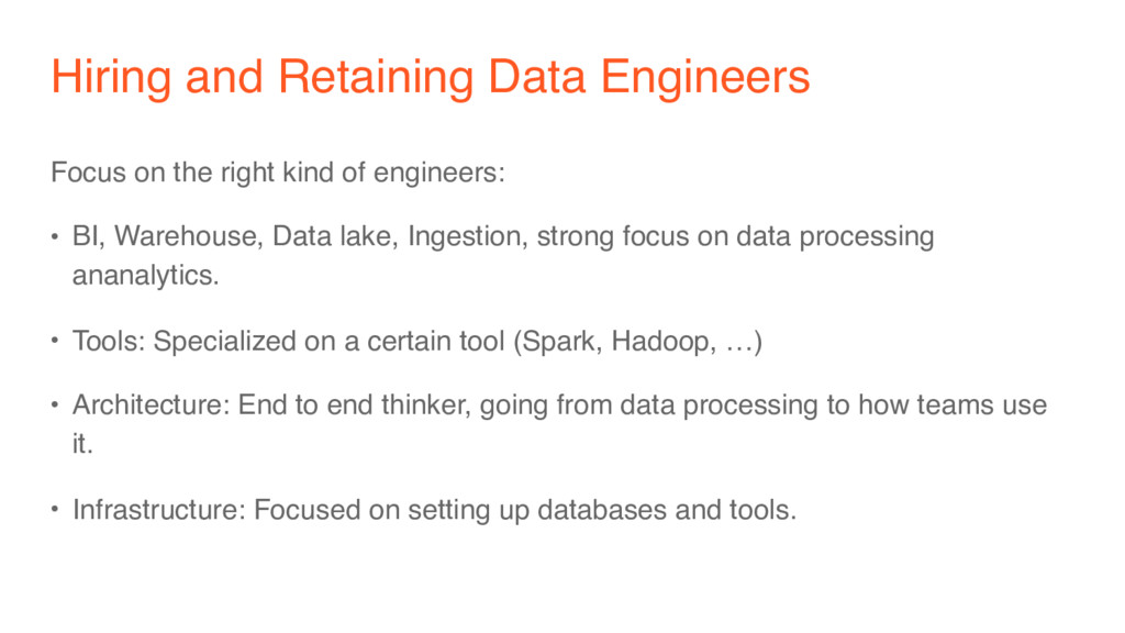Hiring and Retaining Data Engineers Focus on th...