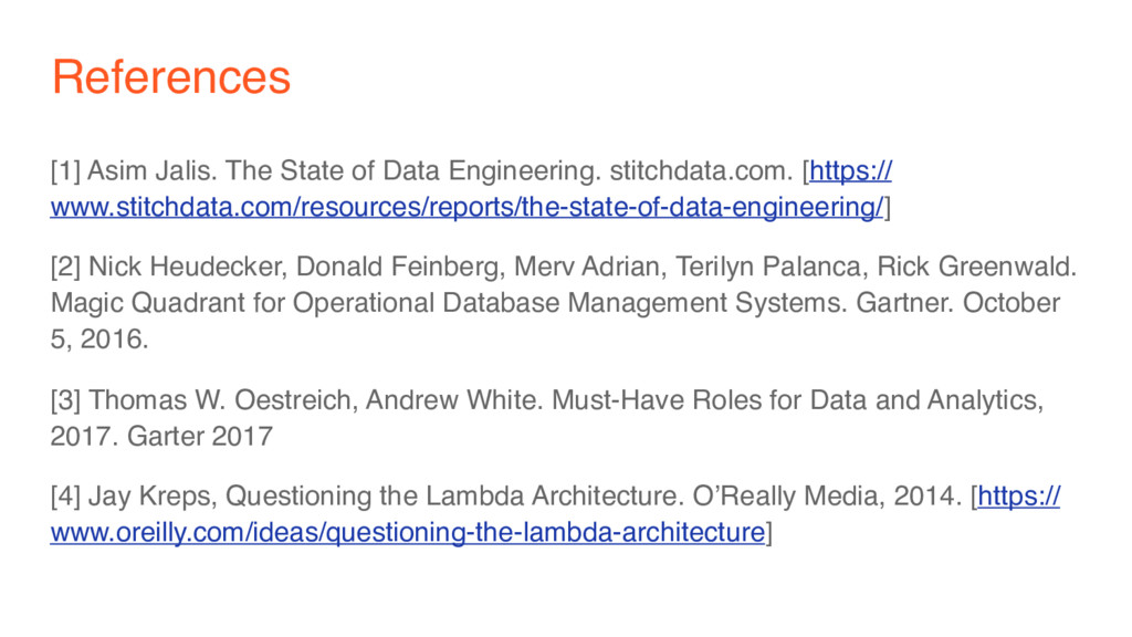 References [1] Asim Jalis. The State of Data En...