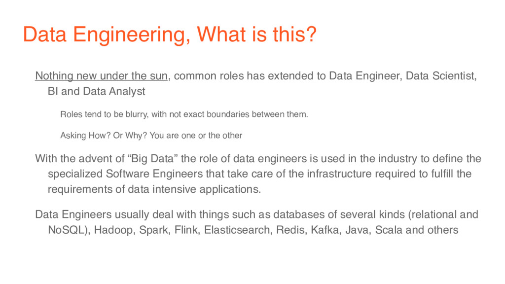 Data Engineering, What is this? Nothing new und...