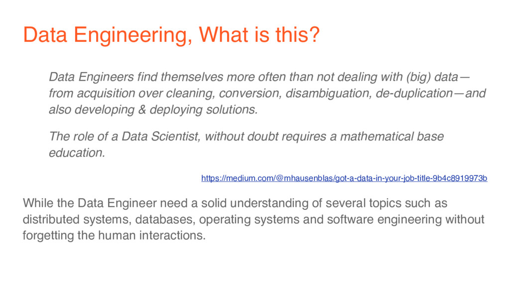 Data Engineering, What is this? Data Engineers ...