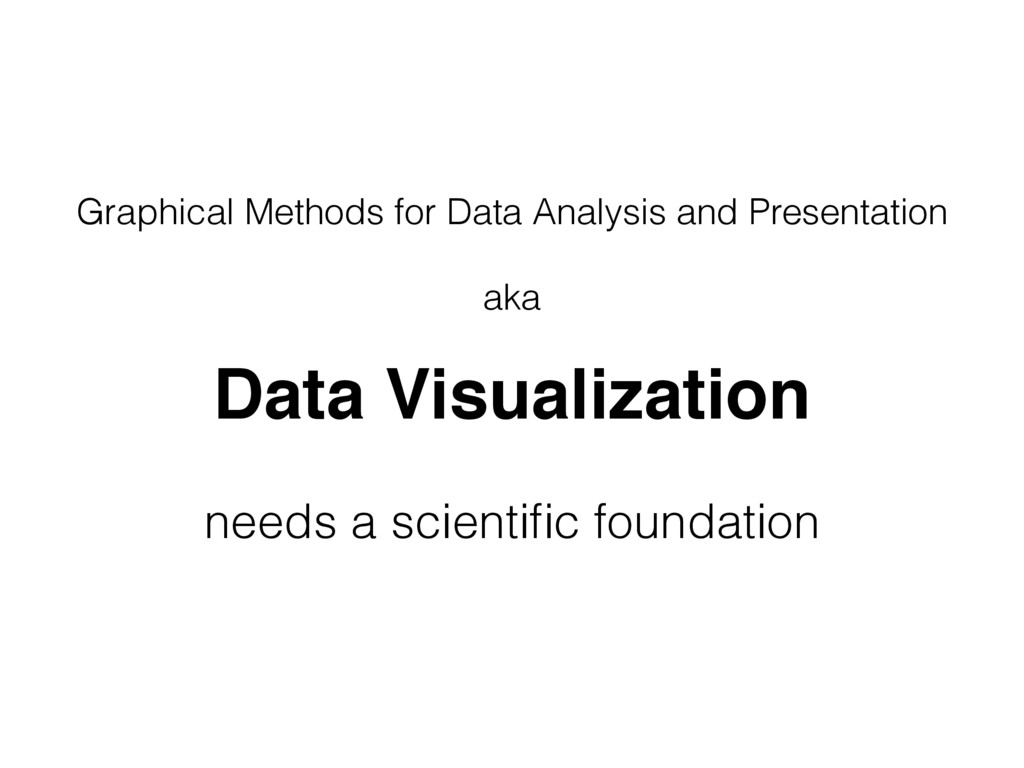 Graphical Methods for Data Analysis and Present...