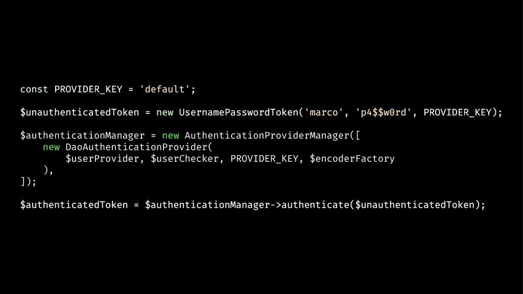 const PROVIDER_KEY = 'default'; $unauthenticate...