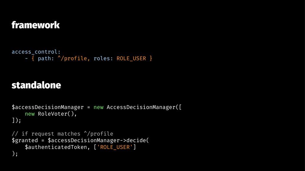 framework access_control: - { path: ^/profile, ...
