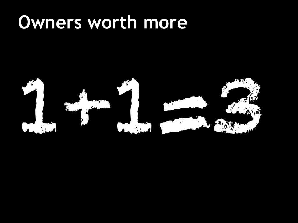 Owners worth more