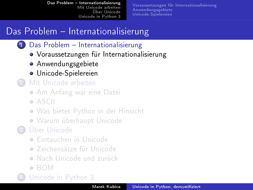 Das Problem  Internationalisierung Mit Unicode...