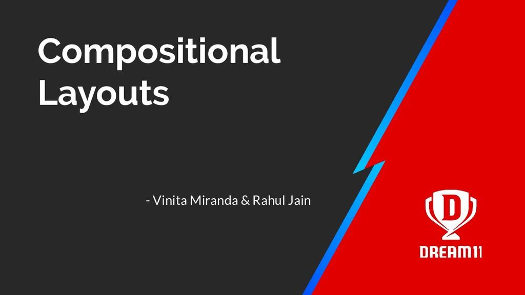 Compositional Layouts - Vinita Miranda & Rahul ...