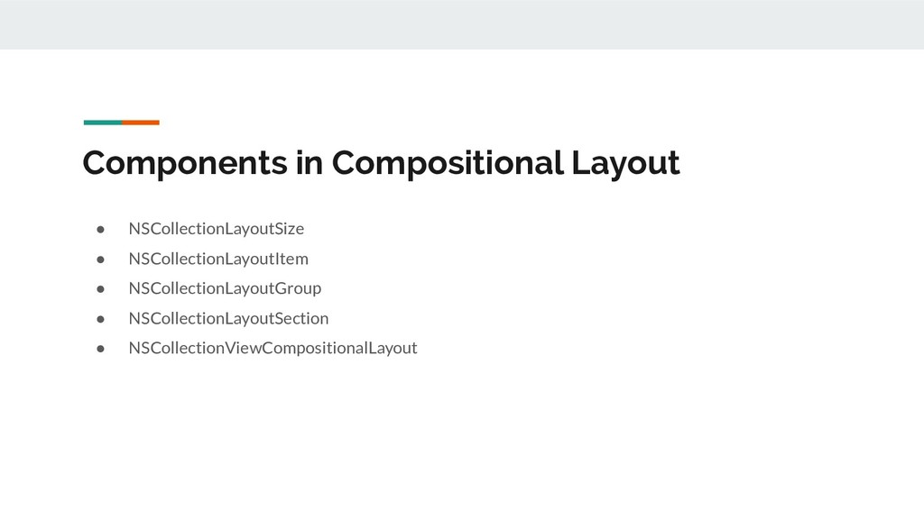 Components in Compositional Layout ● NSCollecti...