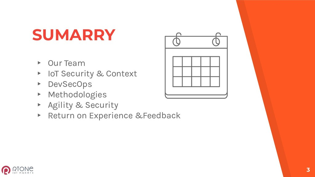 SUMARRY ▸ Our Team ▸ IoT Security & Context ▸ D...