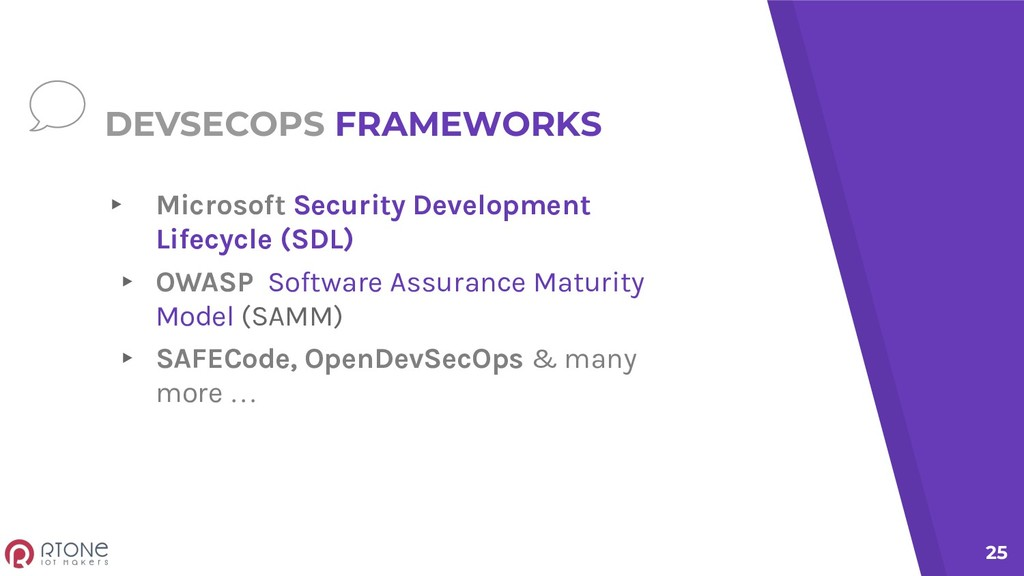 DEVSECOPS FRAMEWORKS ▸ Microsoft Security Devel...
