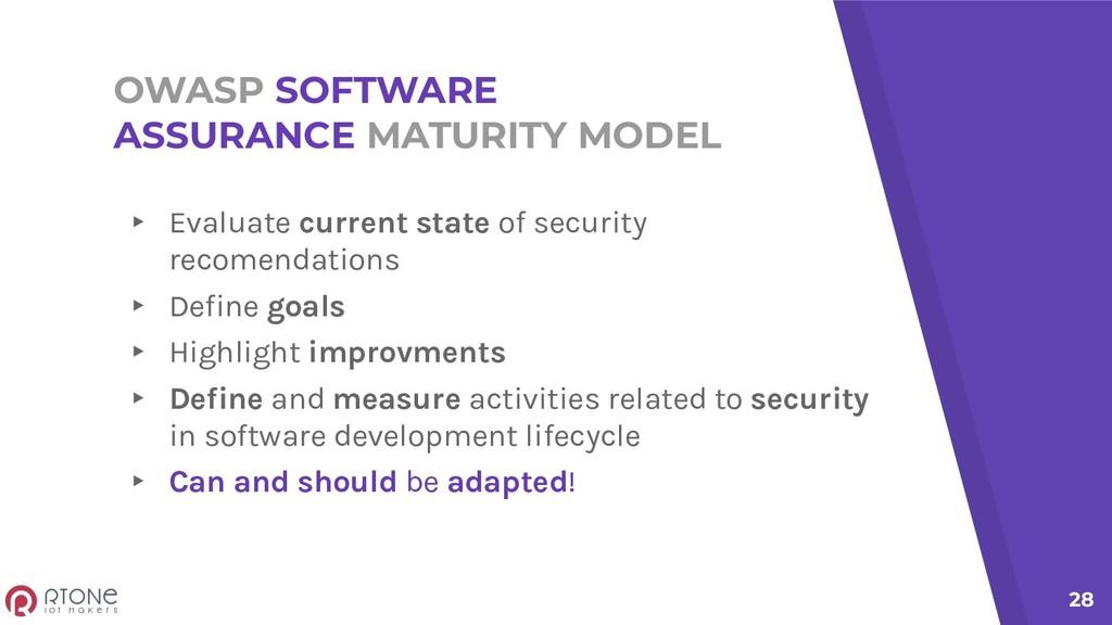 OWASP SOFTWARE ASSURANCE MATURITY MODEL ▸ Evalu...