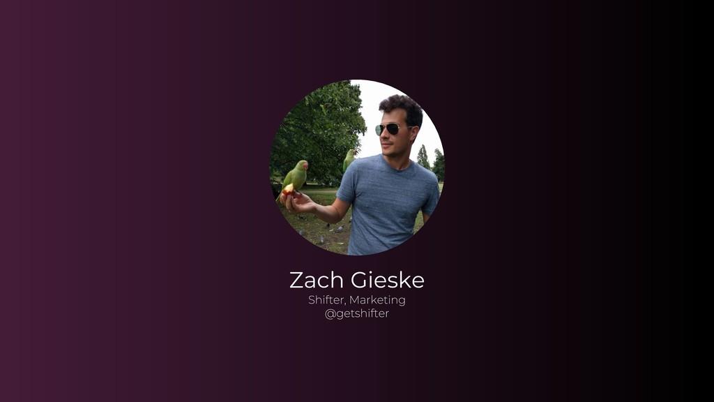 Zach Gieske