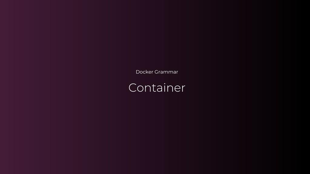 Docker Grammar