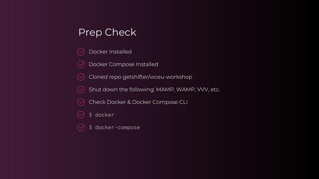 Prep Check