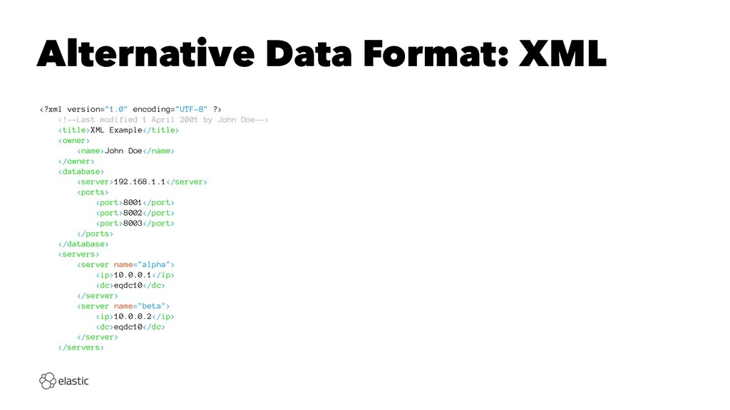 "Alternative Data Format: XML <?xml version=""1.0..."
