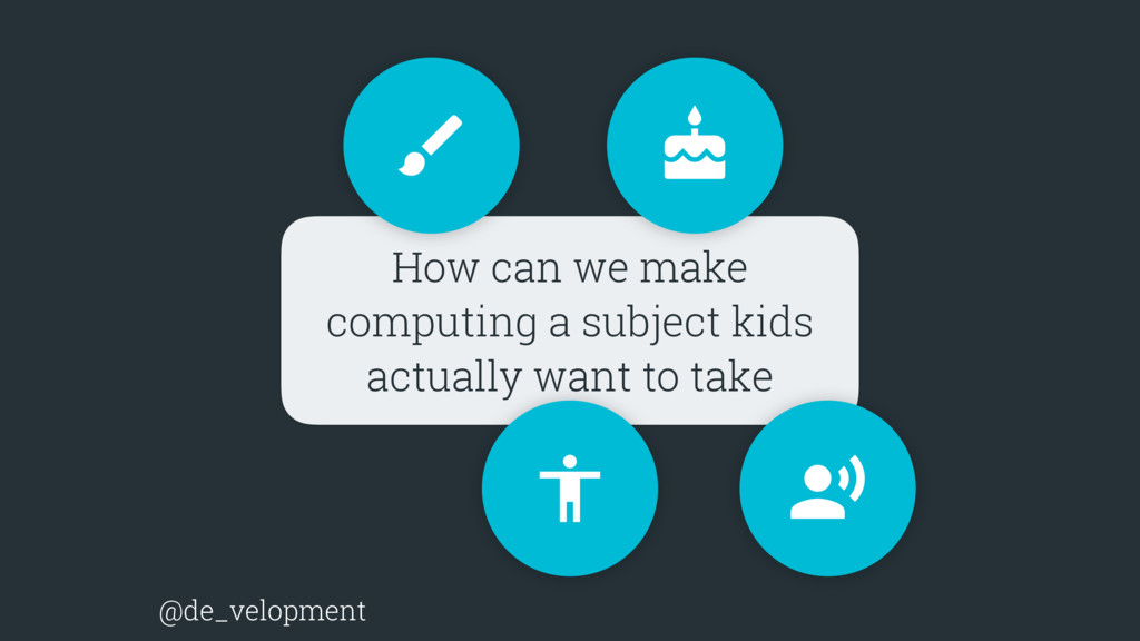 How can we make computing a subject kids actual...