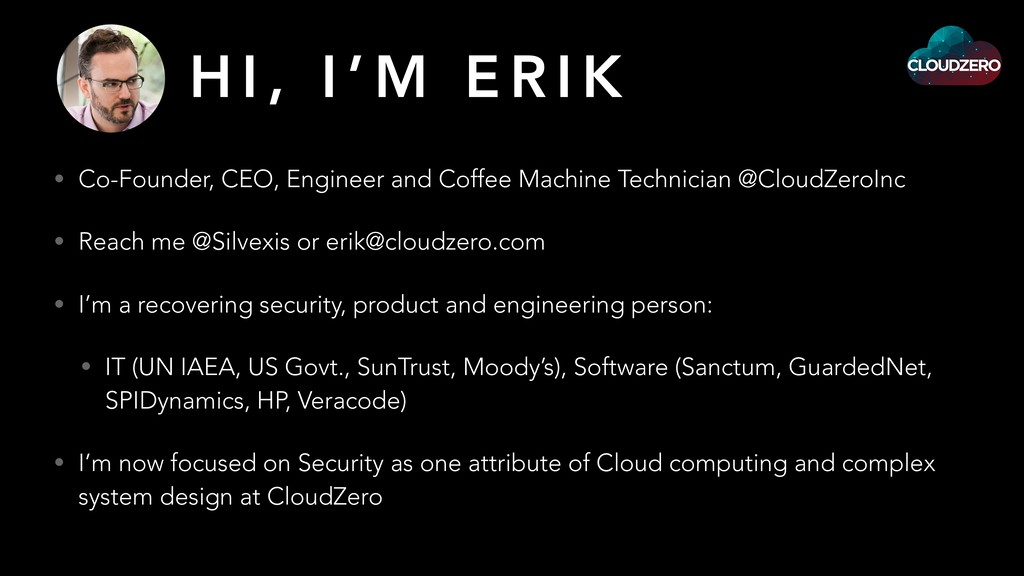 H I , I ' M E R I K • Co-Founder, CEO, Engineer...