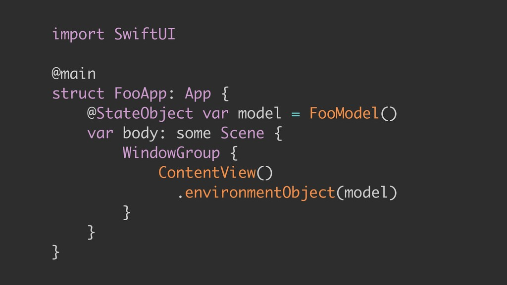 import SwiftUI @main struct FooApp: App { @Stat...