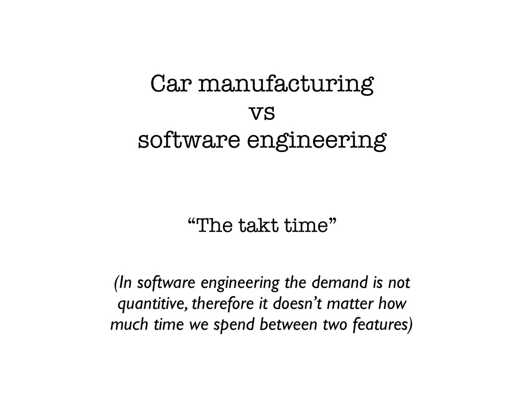 """Car manufacturing vs software engineering """"The ..."""
