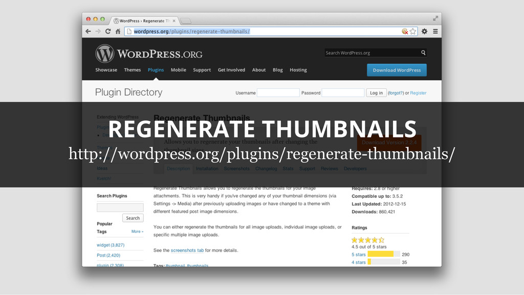 REGENERATE THUMBNAILS http://wordpress.org/plug...